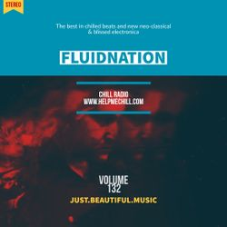 Fluidnation #132 [Chill Radio UK]