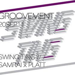 SWING TING // SAMRAI x PLATT / 20SEP11