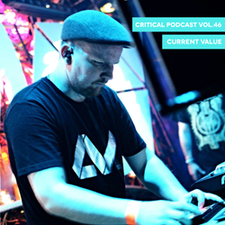 Critical Podcast Vol.46 - Mixed by Current Value