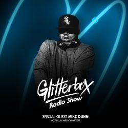 Glitterbox Radio Show 087: Mike Dunn