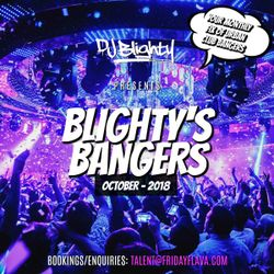 #BlightysBangers October 2018 // R&B, Hip Hop, Trap & U.K. // Instagram: djblighty