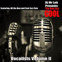 The New Jazz Cool (Vocalists Volume II)
