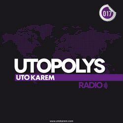 Uto Karem - Utopolys Radio 017 (May 2013)
