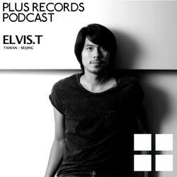 117: Elvis.T(Taiwan - Beijing) DJ Mix