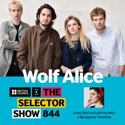 The Selector (Show 844 Ukrainian version) w/ Wolf Alice