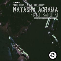 SCR Presents Natasha Agrama x Kyo Sakurai 03.21.15