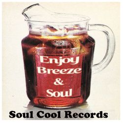 Soul Cool Records Breeze & Soul