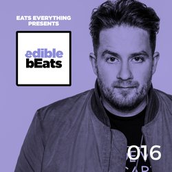 EB016 - edible bEats - with Eats Everything