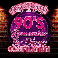 90'S Remember '''D.F.P  DanceFloor Mix'''02/2019