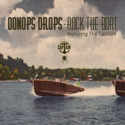Oonops Drops - Rock The Boat