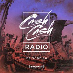 Cash Cash Radio 26