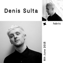 Denis Sulta - fabric Promo Mix