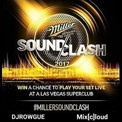 MIX[C]LOUD - Miller SoundClash 2017 – DJROWGUE - WILD CARD