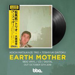 Koichi Matsukaze Trio + Toshiyuki Daitoku – Earth Mother (Album Mixtape)