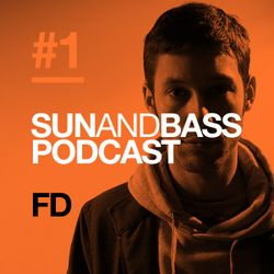 Sun and Bass Podcast 1 by FD