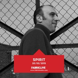 Spirit - FABRICLIVE Promo Mix (Feb 2015)