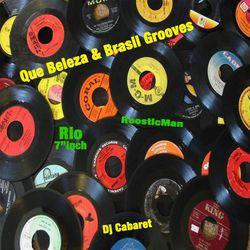 Que Beleza & Brasil Grooves