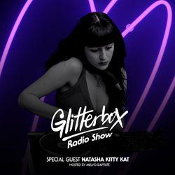 Glitterbox Radio Show 068: Natasha Kitty Kat
