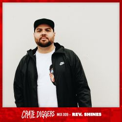 Crate Diggers Mix 009 - Rev. Shines
