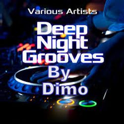 Deep Night Grooves Compiled By Dimo
