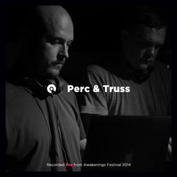 Perc & Truss - DJ set @ Awakenings Festival (2014)