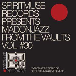 Spiritmuse Records presents: MADONJAZZ FTV Vol. 30