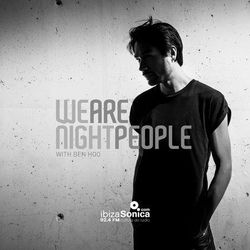 WE ARE NIGHT PEOPLE  #179  RADIO SHOW  BY BEN HOO
