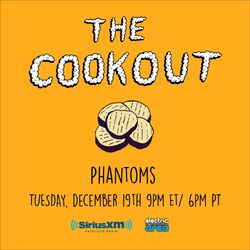 The Cookout 077: Phantoms