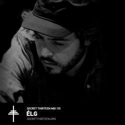 Èlg - Secret Thirteen Mix 115 [reupload]