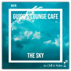 Guido's Lounge Cafe Broadcast 0476 The Sky (20210416)