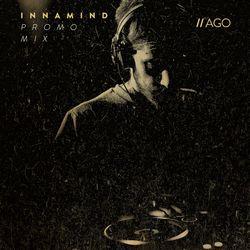 Ago - Innamind Promo Mix.