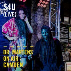 S4U (Live) | Dr. Martens On Air : Camden