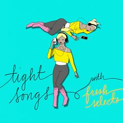 Tight Songs - Episode #128 (Dec. 4th, 2016)