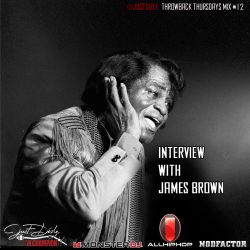 @JustDizle - Throwback Thursdays Mix #12 [Interview With James Brown] #TBT #RIPJamesBrown