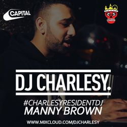 #CharlesyResidentDJ - Manny Brown