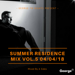 George FM 2018 Summer Residence Mix Vol.5 - 05/04/18