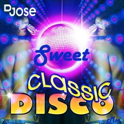 Sweet Disco Classic Mix by DJose