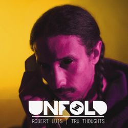 Tru Thoughts Presents Unfold 18.03.18 with Miink, Sly5thAve & Sophie Lloyd