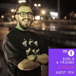 Lockah - Diplo & Friends Mix for BBC Radio 1 - 5th July 2014