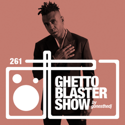 GHETTOBLASTERSHOW #261 (jun. 25/16)