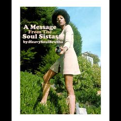 A Message From The SoulSistas!