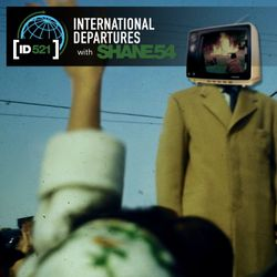 Shane 54 - Intetnational Departures 521
