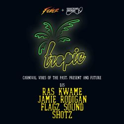 Tropic mixed by Jamie Rodigan