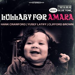 Lullaby for Amara