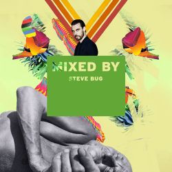 MIXED BY Steve Bug