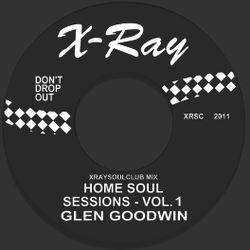 HOME SOUL SESSIONS VOLUME #1 - GLEN GOODWIN (HITW SOUL CLUB)