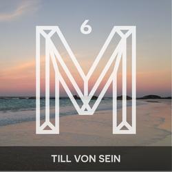 M6: Till Von Sein [Monologues.]