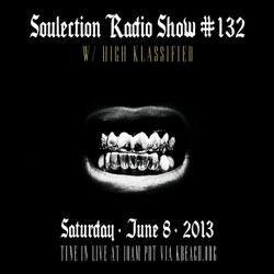 Show #132 w/ High Klassified