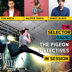 The Selector (Show 819 Ukrainian version) w/ The Pigeon Detectives & The Maghreban