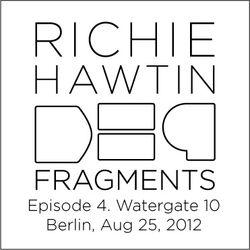 Richie Hawtin DE9 Fragments 4. Watergate 10 Year (Berlin, Aug 25, 2012)